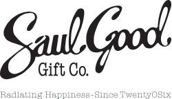 Saul Good Gift Company | Radiating Happiness - Since TwentyOSix