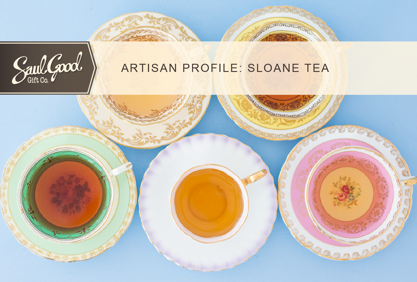 Banner, Sloane Tea blog post